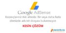 Google adsense Kazançlarınız risk altında: Bir veya daha fazla sitenizde ads.txt dosyası bulunmuyor.